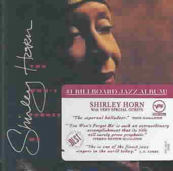 YOU WON'T FORGET ME BY HORN,SHIRLEY (CD)